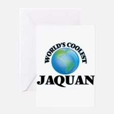 World's Coolest Jaquan Greeting Cards