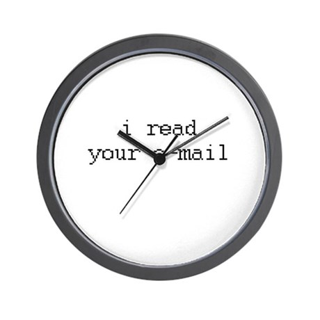 i read your e-mail Wall Clock