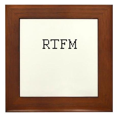 RTFM - Read the fuckin' manual Framed Tile