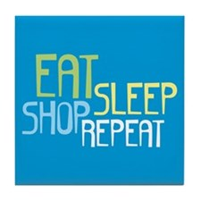 Eat Sleep Shop Repeat Tile Coaster