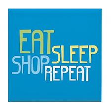 Eat Sleep Shop Repeat Tile Coaster