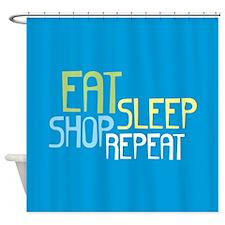 Eat Sleep Shop Repeat Shower Curtain