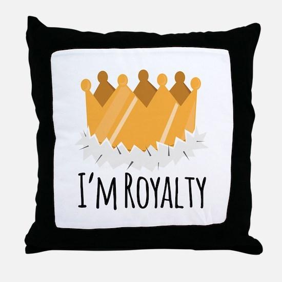 Im Royalty Throw Pillow