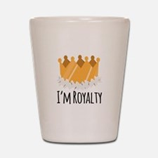 Im Royalty Shot Glass