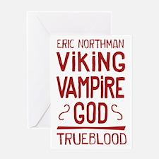 Eric Viking Vampire god True Blood Greeting Cards