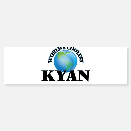 World's Coolest Kyan Bumper Bumper Bumper Sticker