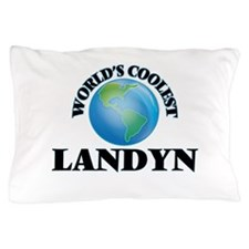 World's Coolest Landyn Pillow Case
