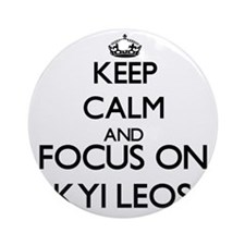 Keep calm and focus on Kyi Leos Ornament (Round)
