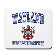 WAYLAND University Mousepad