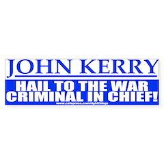 War Criminal in Chief Anti-Kerry Bumper Bumper Sticker