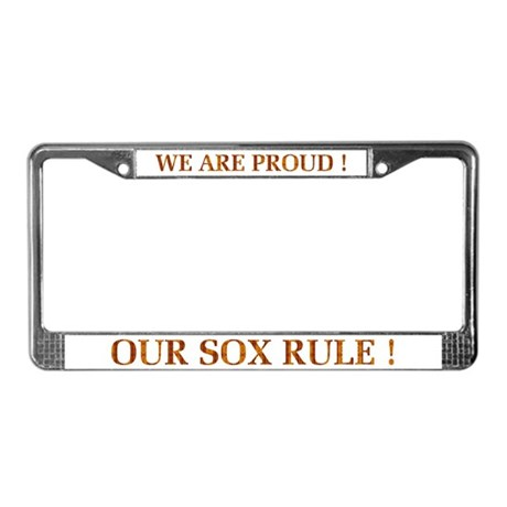 Proud / Sox Rule! License Plate Frame