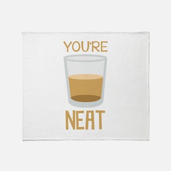 Youre Neat Throw Blanket