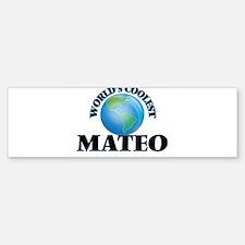 World's Coolest Mateo Bumper Bumper Bumper Sticker