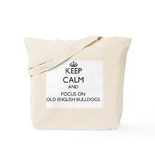 Keep calm and focus on Old English Bulldo Tote Bag