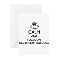 Keep calm and focus on Old English Greeting Cards