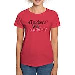 A Trucker's Wife - Faithfully Women's Dark T-Shirt