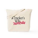 A Trucker's Wife - Faithfully Tote Bag