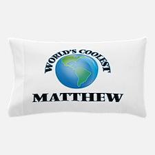 World's Coolest Matthew Pillow Case