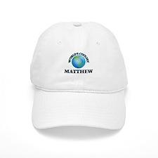 World's Coolest Matthew Baseball Cap