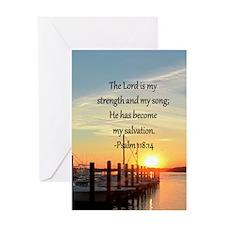 PSALM 118:14 Greeting Card