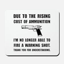 Ammunition Warning Shot Mousepad
