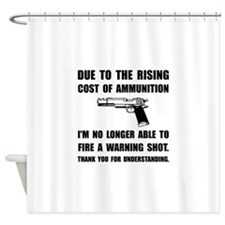 Ammunition Warning Shot Shower Curtain