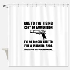 Ammunition Warning Shot Shower Curtain