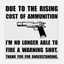 Ammunition Warning Shot Tile Coaster