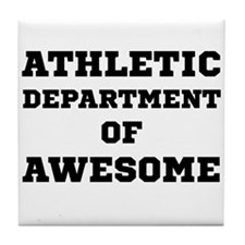 Athletic Department Awesome Tile Coaster