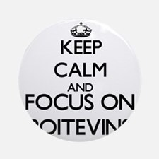 Keep calm and focus on Poitevins Ornament (Round)