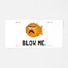 Blow Me Aluminum License Plate