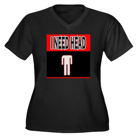 I NEED HEAD Women's Plus Size V-Neck Dark T-Shirt