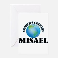 World's Coolest Misael Greeting Cards