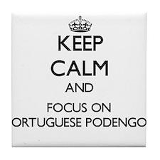 Keep calm and focus on Portuguese Pod Tile Coaster