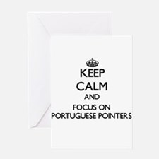 Keep calm and focus on Portuguese P Greeting Cards