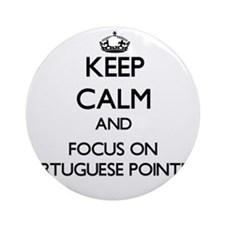 Keep calm and focus on Portuguese Ornament (Round)