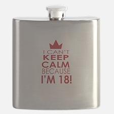 I cant keep calm because Im 18 Flask
