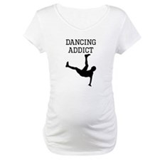Dancing Addict Shirt