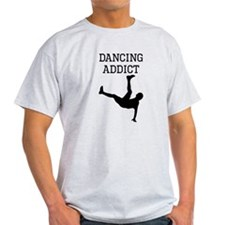 Dancing Addict T-Shirt