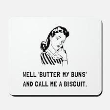 Butter My Buns Mousepad