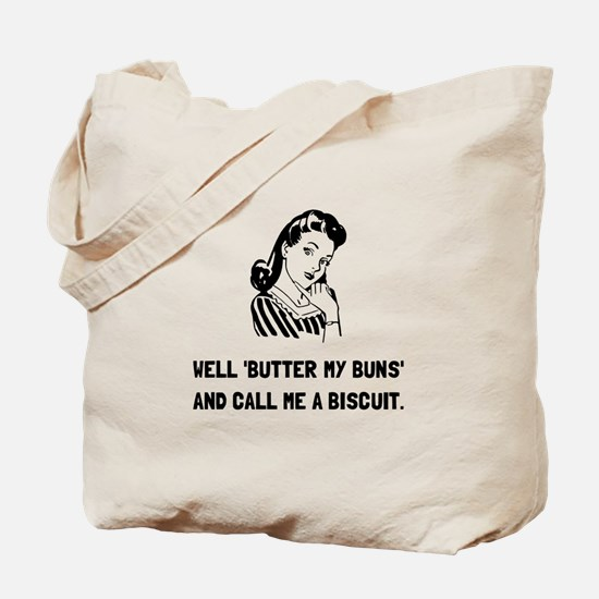 Butter My Buns Tote Bag