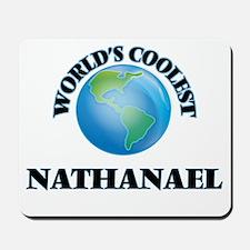 World's Coolest Nathanael Mousepad