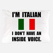 Italian Inside Voice Pillow Case