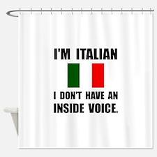 Italian Inside Voice Shower Curtain