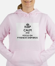 Keep calm and focus on P Women's Hooded Sweatshirt