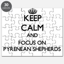 Keep calm and focus on Pyrenean Shepherds Puzzle