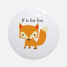 F Is For Fox Ornament (Round)