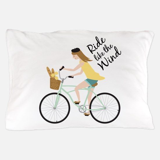 Ride Like The Wind Pillow Case
