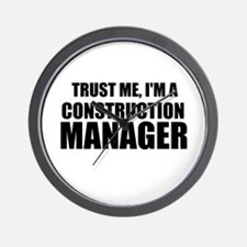 Trust Me, I'm A Construction Manager Wall Clock