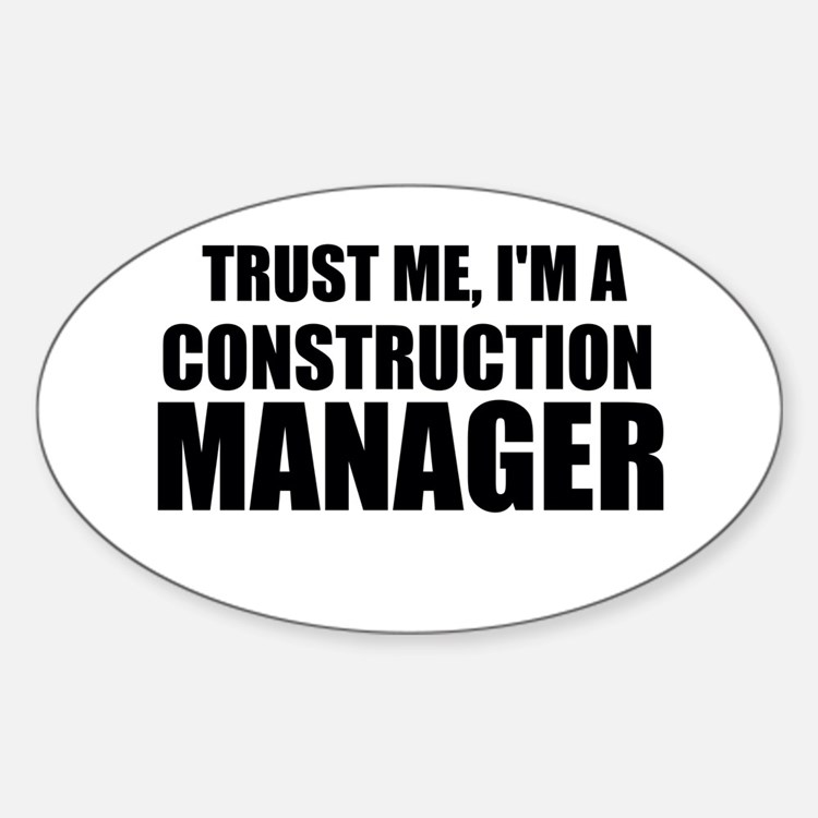 Trust Me, I'm A Construction Manager Decal